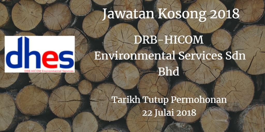 Jawatan Kosong DRB-HICOM Environmental Services Sdn Bhd 22 Julai 2018