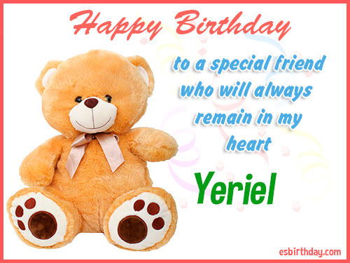 Yeriel Happy Birthday friend