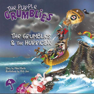 The Grumblies & The Hurricane The Purple Grumblies - a Children's Fantasy and Adventure book by Mike Marsh
