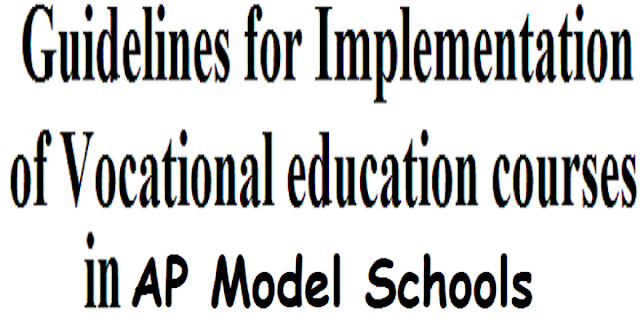 Guidelines for Vocational education courses,AP Model Schools,VSHSE Scheme
