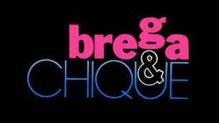 Brega e Chique - capítulo 032, quarta, 25 de março
