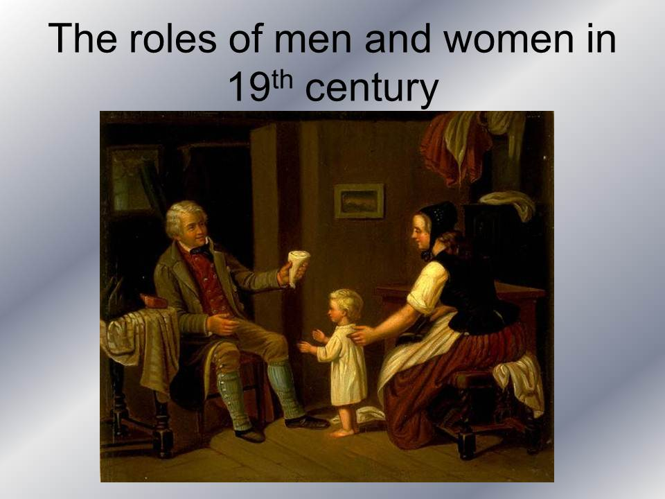 An analysis of the womans role in the 19th century