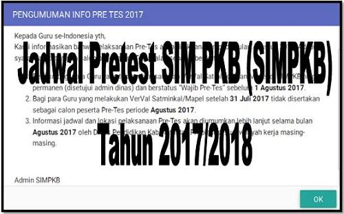 Jadwal Pretest SIM PKB (SIMPKB) Tahun 2017/2018