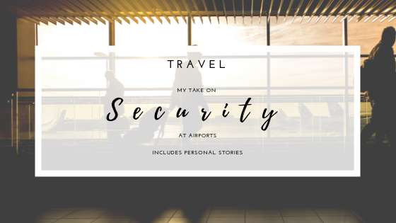 Security at airports, a post filled with some personal stories, considerations and questions. A must read for all travel enthusiast out there.