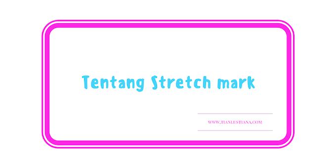 Tentang Stretch mark