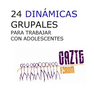 24 DINÁMICAS GRUPALES PARA TRABAJAR CON ADOLESCENTES