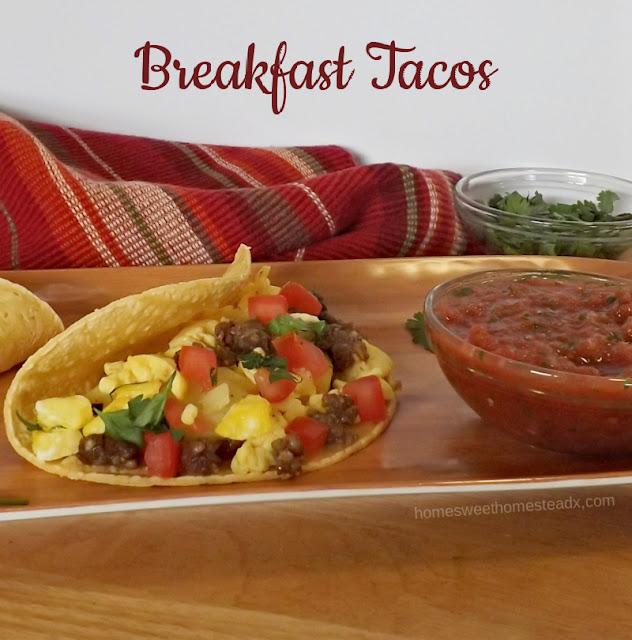 Breakfast Tacos: Home Sweet Homestead