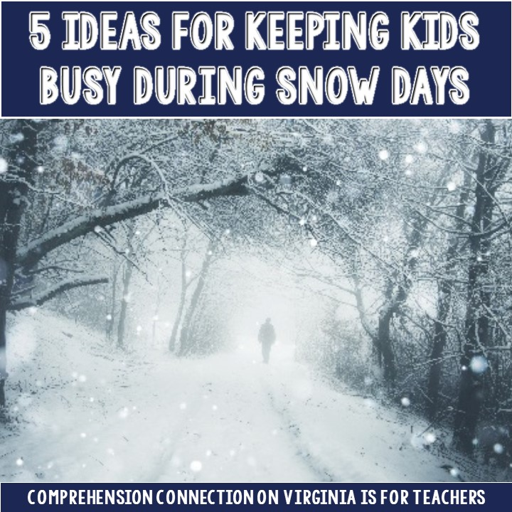 If you're looking for ways to keep your students/kids busy on snow days, check out this post for five ideas.
