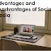 Advantages and Disadvantages of using Social Media