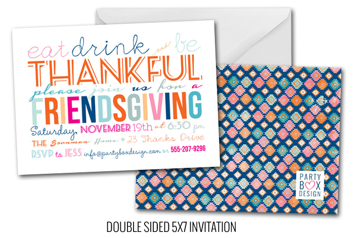 http://www.partyboxdesign.com/item_1868/Friendsgiving.htm
