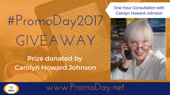 #PromoDay2017 #Giveaway: One Hour Consultation with Carolyn Howard-Johnson @FrugalBookPromo