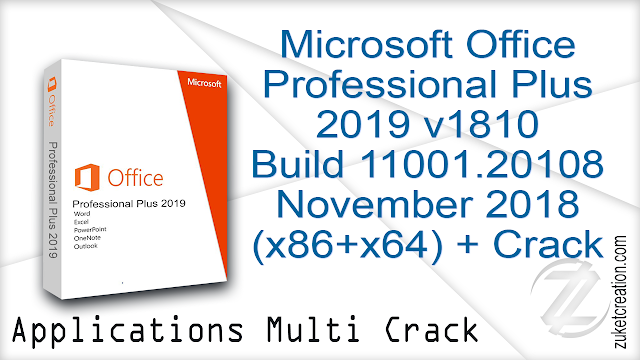 Microsoft Office Professional Plus 2019 v1810 Build 11001.20108 November 2018 (x86+x64) + Crack