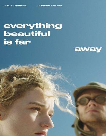 Everything Beautiful Is Far Away Legendado