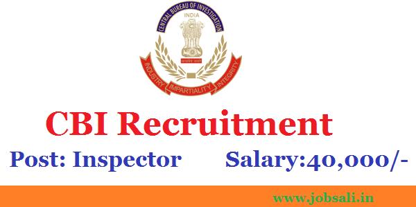 Latest Government Jobs, CBI Jobs, CBI Inspector Recruitment