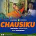 AUDIO   Barnaba X Vanessa Mdee - CHAUSIKU - Mp3 Music Download