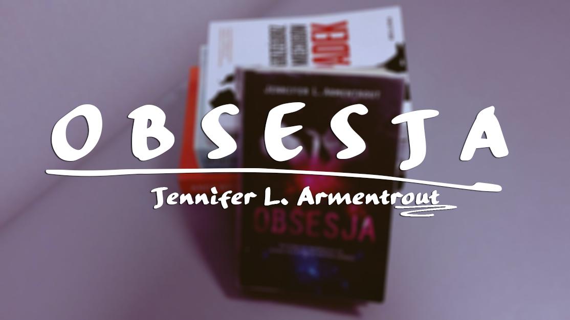 Jennifer L.Armentrout - Obsesja