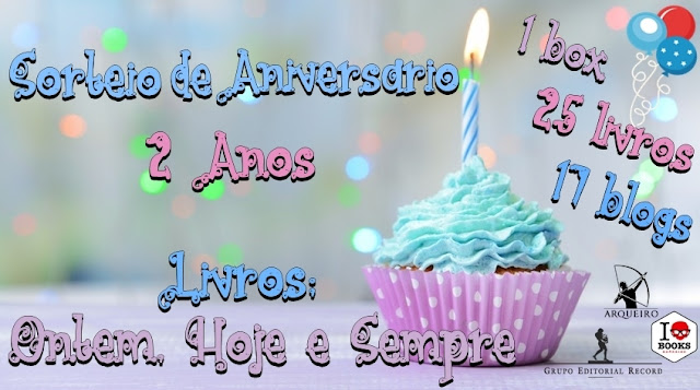 Sorteio de Aniversário do blog Livros Ontem, Hoje e Sempre!