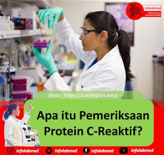 Apa itu Pemeriksaan Protein C-Reaktif https://www.webmd.com