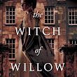 Neo-Victorian Voices: The Witch of Willow Hall, Hester Fox (2018)