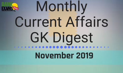 Monthly Current Affairs GK Digest: November 2019
