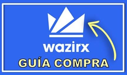 Tutorial Paso a paso comprar moneda WazirX (WRX)