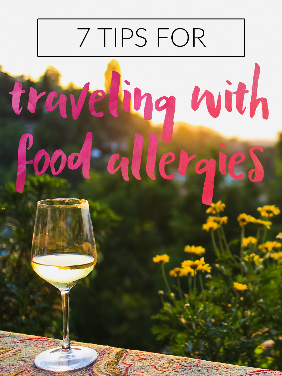 coping with food allergies at home can be difficult - and even more of a challenge while traveling. these 7 tips will help you manage your dietary restrictions while on the road and keep you from going hungry!