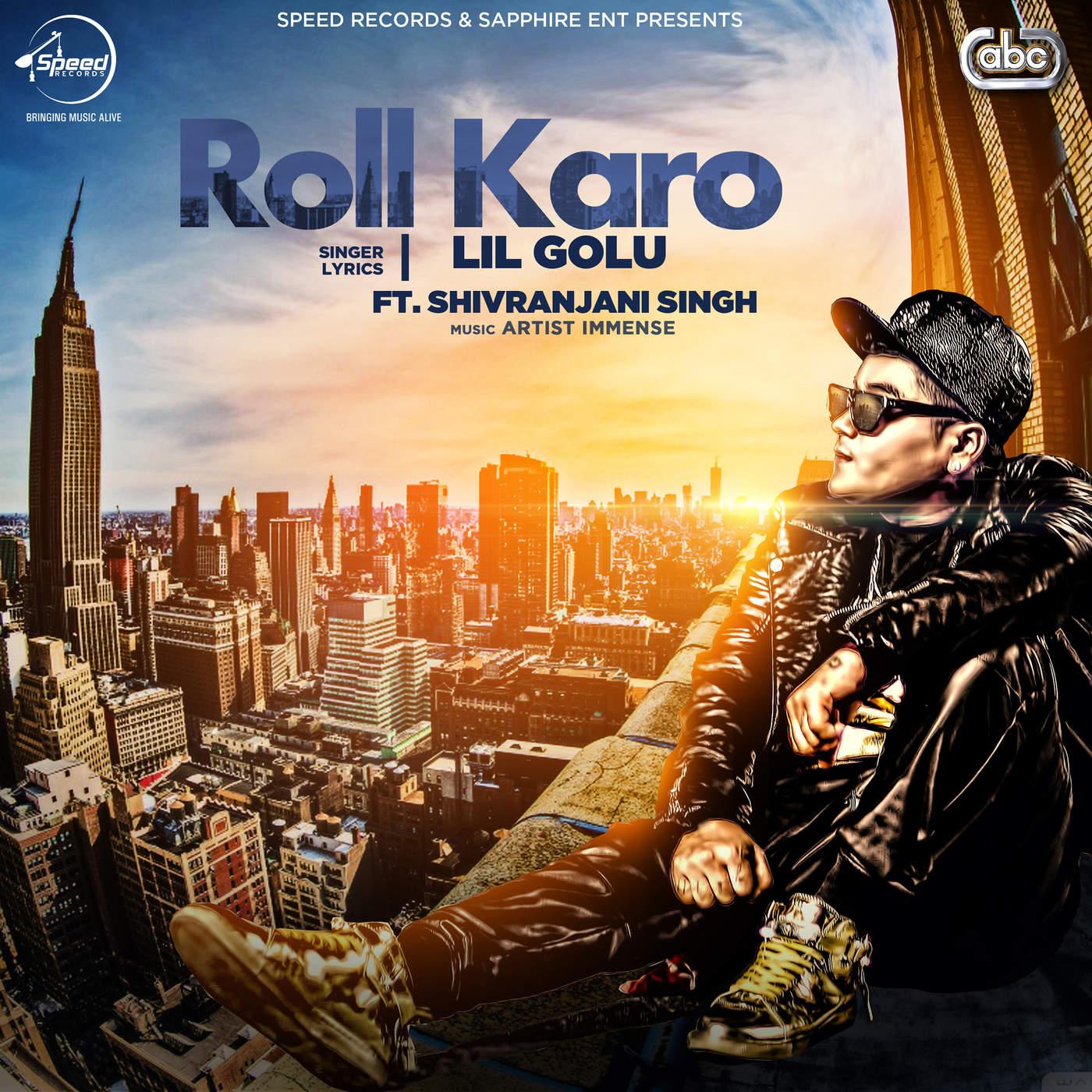 Lil Golu - Roll Karo (with Artist Immense) - Single