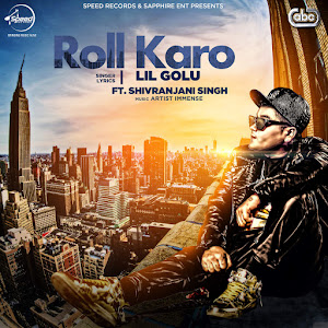 Lil Golu - Roll Karo (with Artist Immense) - Single Cover