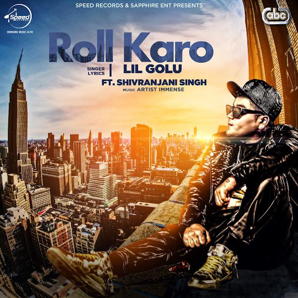 Lil Golu - Roll Karo (with Artist Immense) - Single Cover