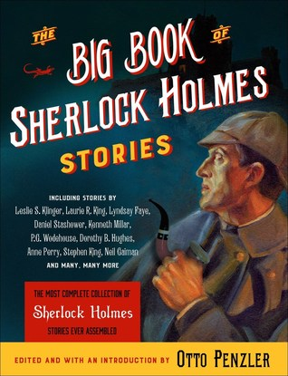 The Big Book of Sherlock Holmes Stories by Otto Penzler (5 star review)