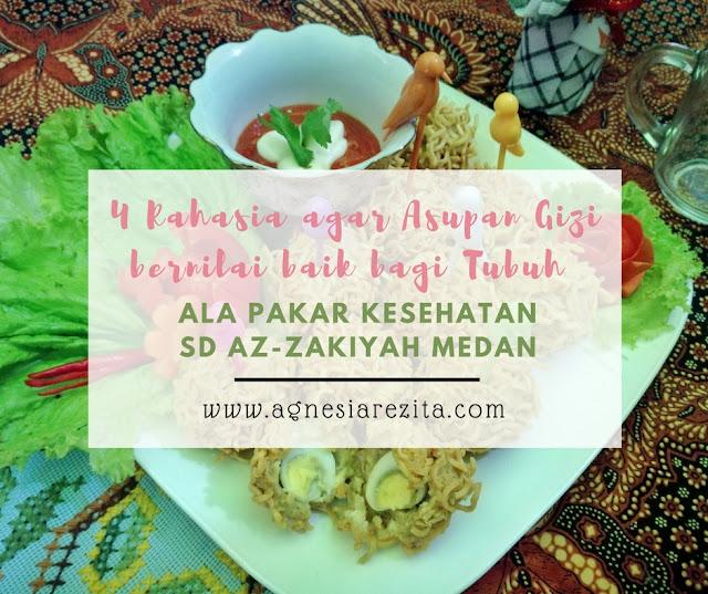 4 Rahasia agar Asupan Gizi Bernilai Baik bagi Tubuh ala Pakar Kesehatan SD Az-Zakiyah Medan