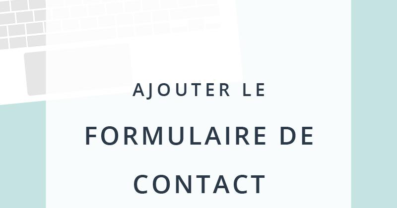 Ajouter le formulaire de contact blogger dans une page - Formulaire de contact ...
