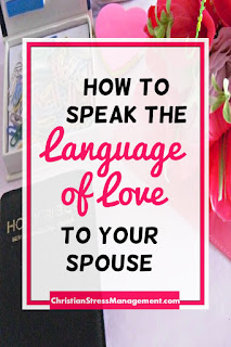 How to speak the language of love to your spouse