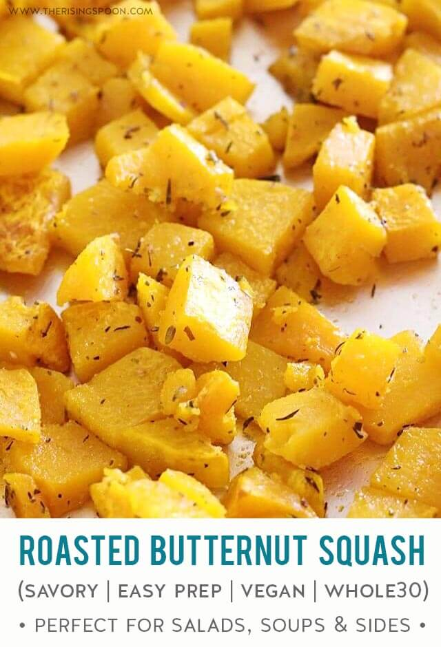 An easy, healthy recipe for roasted butternut squash squash seasoned with savory dried herbs & spices that contrast beautifully with the natural sweetness of the winter squash. Bake a big batch in less than an hour to use for simple side dishes, as the base for butternut squash soup, in breakfast casseroles, or as a topper for fall and winter salads. {gluten-free, paleo, vegan & whole30 #butternutsquash #sidedish #fallrecipes #thanksgivingrecipes #healthyrecipes #whole30recipes #realfood
