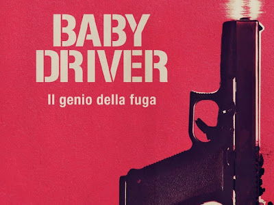 Baby Driver - Il genio della fuga | Dal 7 settembre al cinema