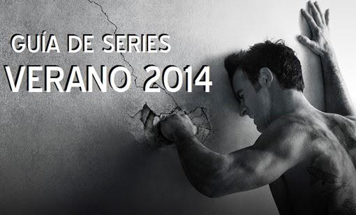 Guía de series Verano 2014 Estrenos y regresos