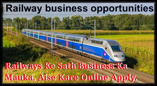 Business Opportunity with Railways