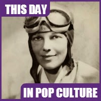 "Amelia Earhart ""disappeared"" on July 2, 1937."