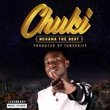 Nchama The Best - Chuki