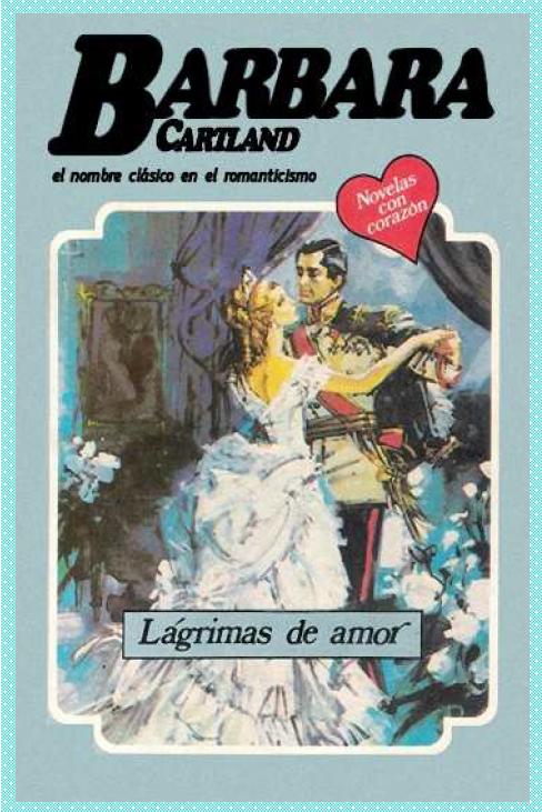 Lagrimas de Amor 02 – Barbara Cartland