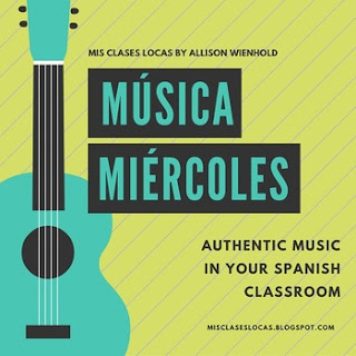 Música miércoles - music in Spanish class