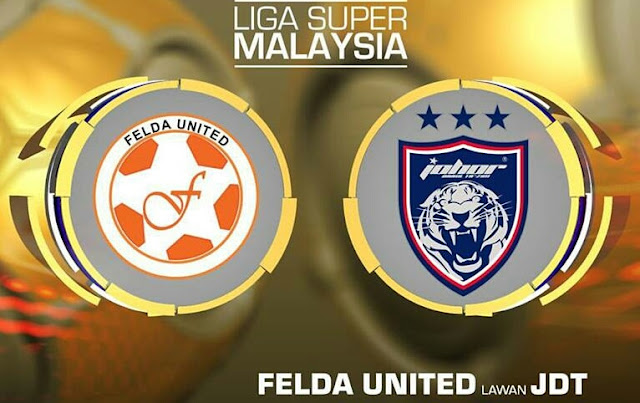 Live Streaming Felda United vs JDT 27.9.2017 Liga Super