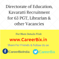 Directorate of Education, Kavaratti Recruitment for 63 PGT, Librarian, Lab Asst, Nursery Trained & Coir Craft Teacher Vacancies