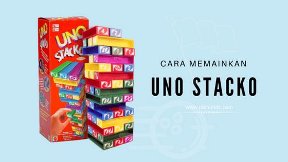 Cara Memainkan Uno Stacko