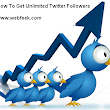 How To Increase Twitter Followers Free And Fast | Webfeek - A Web Of Tricks