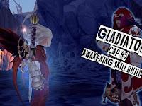 [Dragon Nest] Gladiator Cap 95 Awakening Skill Build