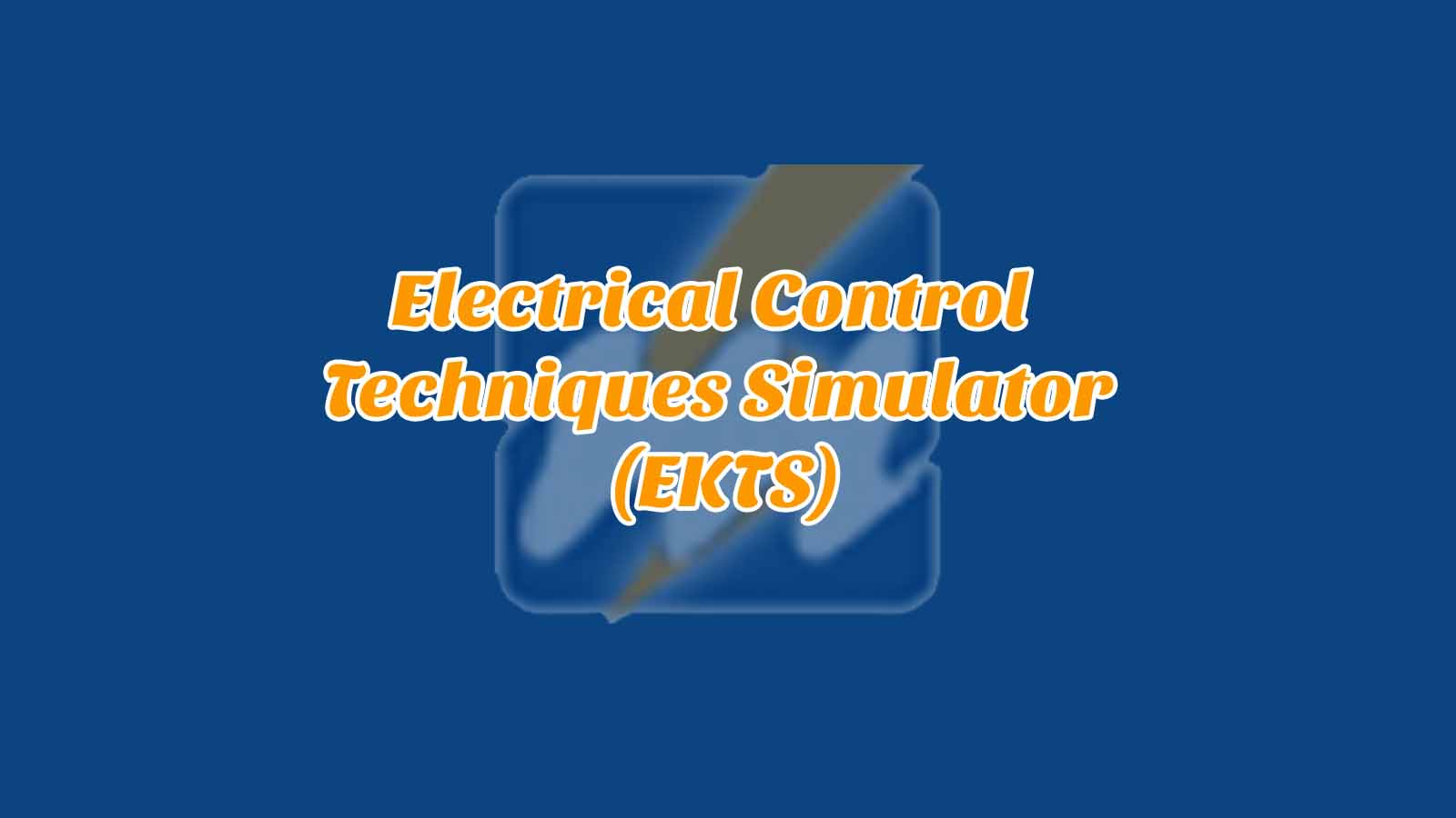Daftar Isi Electrical Control Techniques Simulator (EKTS)