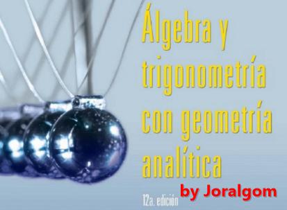 Algebra y Trigonometria con Geometria Analitica Edicion 12 by Swokowsky y Cole !!!