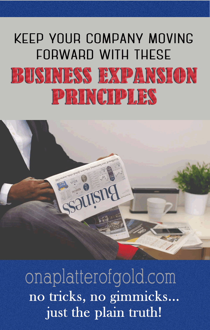Keep Your Company Moving Forward With These Business Expansion Principles
