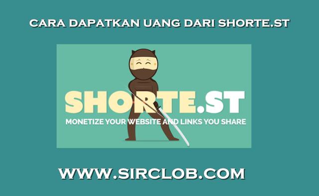 Cara Mendapatkan Uang dari Internet Lewat Shorte.st Terbaru